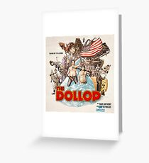 The Dollop 2014 Greeting Card