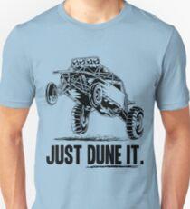 Dune Buggy Just Dune It Unisex T-Shirt