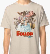 Camiseta clásica The Dollop 2014 - (Camiseta)