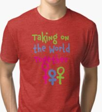 Taking on the World - Women's March Alliance Tri-blend T-Shirt