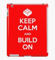 KEEP CALM and BUILD ON Shirt - Cool Block Building iPad Case/Skin