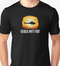 charlie dont surf Unisex T-Shirt