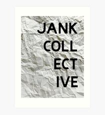 JANK COLLECTIVE Art Print