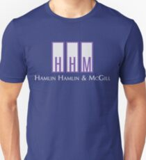 Hamlin, Hamlin & McGill - Better Call Saul Unisex T-Shirt