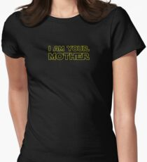 I Am Your Mother  - Mother's Day Gift For Star Mom Women's Fitted T-Shirt