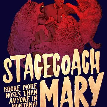 The Dollop - Stagecoach Mary by MrFoz
