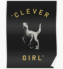 Clever Girl - Dark Poster