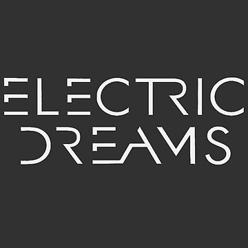 ELECTRIC DREAMS by BackInTime