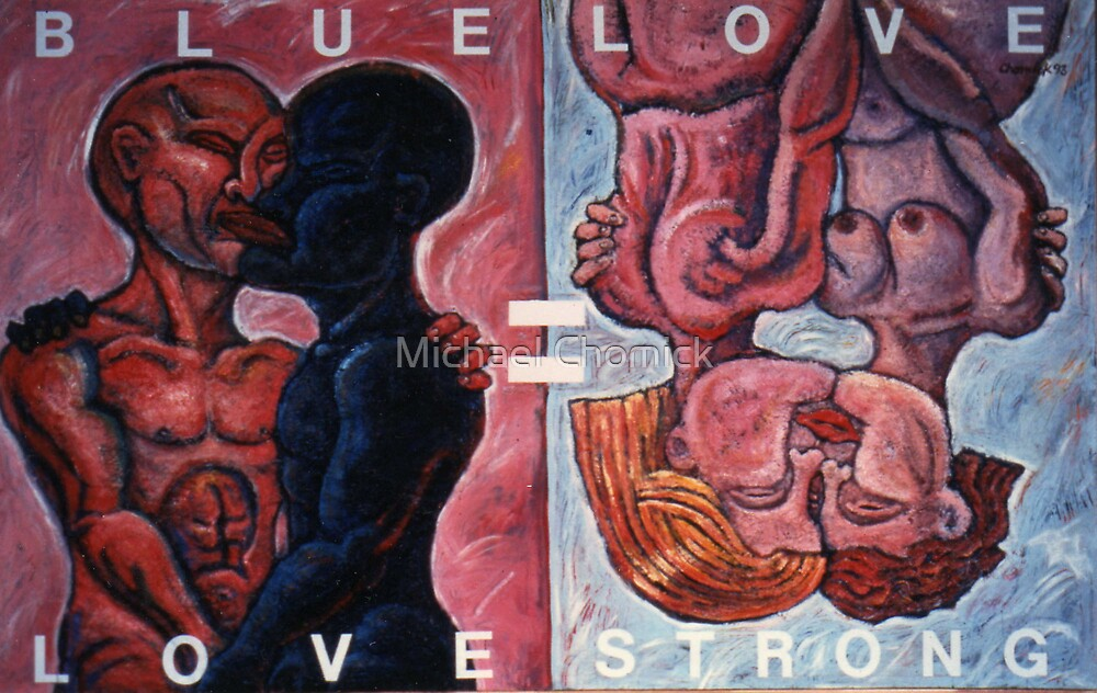 Blue Love = Love Strong by Michael Chomick