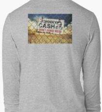 Johnny Cash -  Don't Fence Me In Long Sleeve T-Shirt
