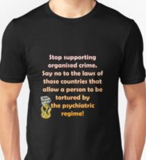 Stop the organised crime T-Shirt