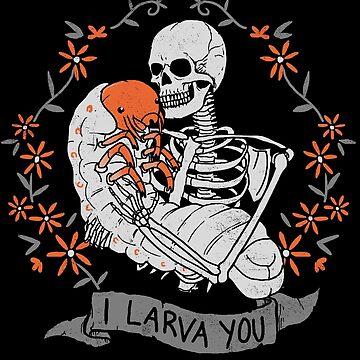 I Larva You by wytrab8
