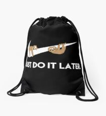 Just Do It Later. Sloths. Drawstring Bag