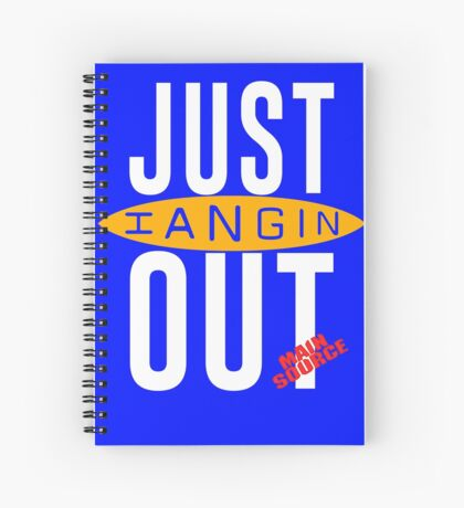 Just Hangin Out 93 Main Source 1991 Replica Spiral Notebook