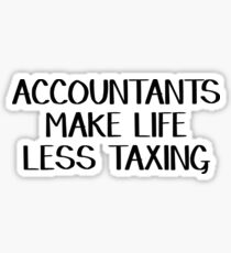 Accountants make life less taxing Sticker