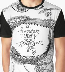 Black and White Motivational Quote Graphic T-Shirt