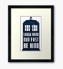 Laugh Hard, Run Fast, Be Kind Framed Print