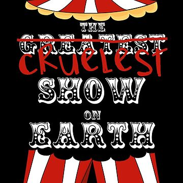 Cruelest Show on Earth by cheyenned