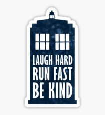 Laugh Hard - Run Fast - Be Kind Sticker