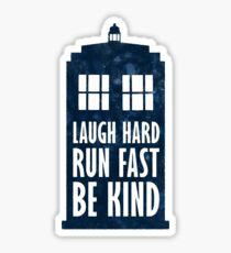 Laugh Hard - Run Fast - Be Kind Sticker