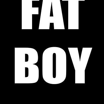 FAT BOY T-Shirt by stickersandtees