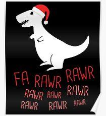 Singing T-Rex Fa Rawr Rawr Rawr Christmas Poster