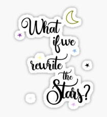 What if we rewrite the stars? Sticker