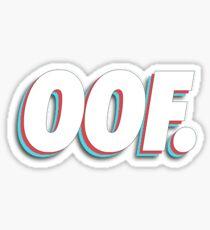 OOF. Sticker