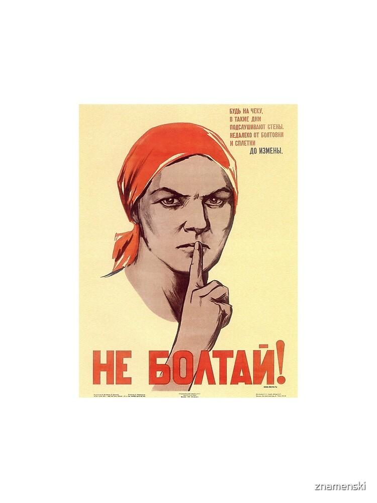Не болтай - Do not talk by znamenski