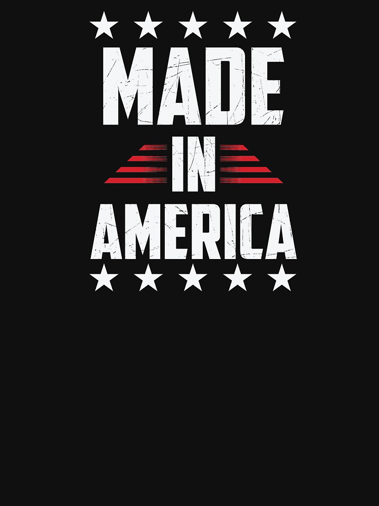 Made In America USA  by BUBLTEES
