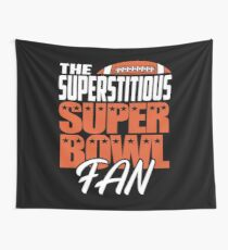 The Superstition Super Bowl Fan Cool American Football T shirt Wall Tapestry