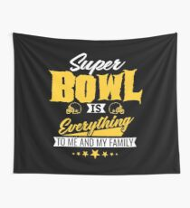 Super Bowl is Everything Cool American Football T shirt Wall Tapestry
