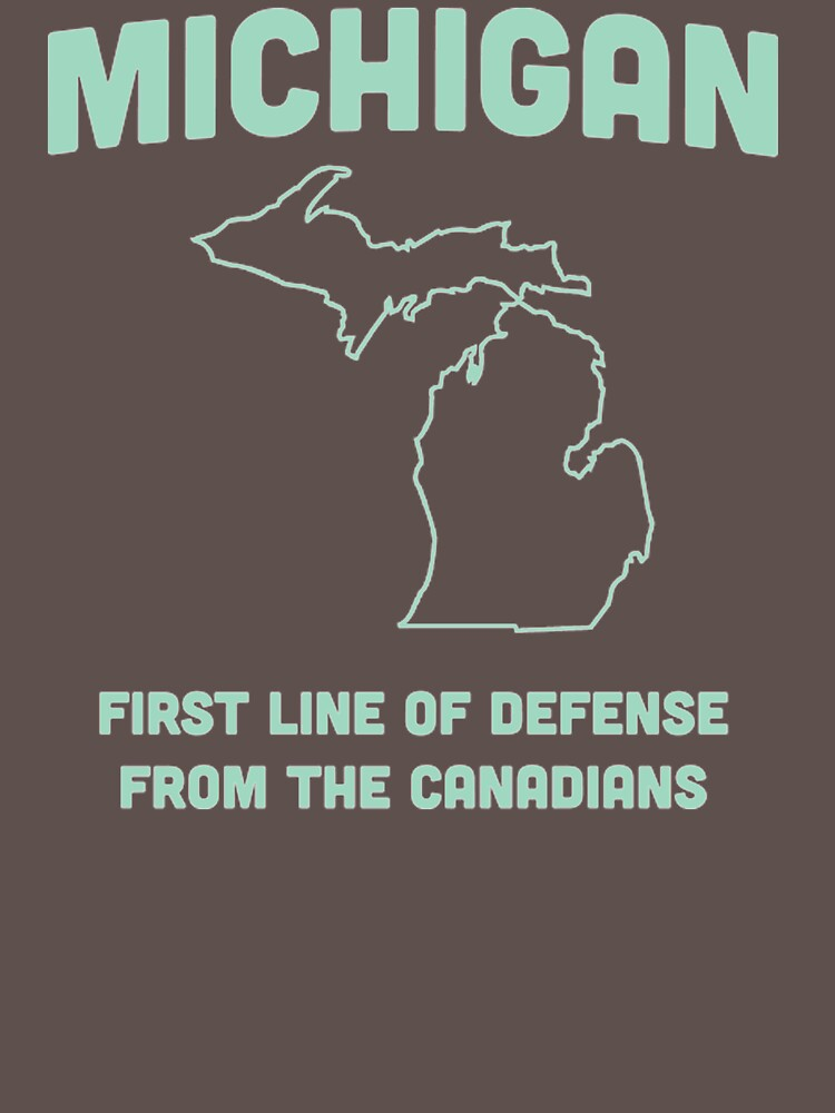 Michigan First Line Of Defense From Canadians FC902 Trending by Diniansia