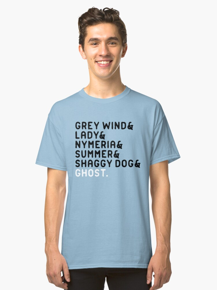 'Grey Wind & Lady & Nymeria & Summer....' Direwolve  Classic T-Shirt Front