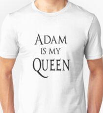 Adam is my Queen T-Shirt