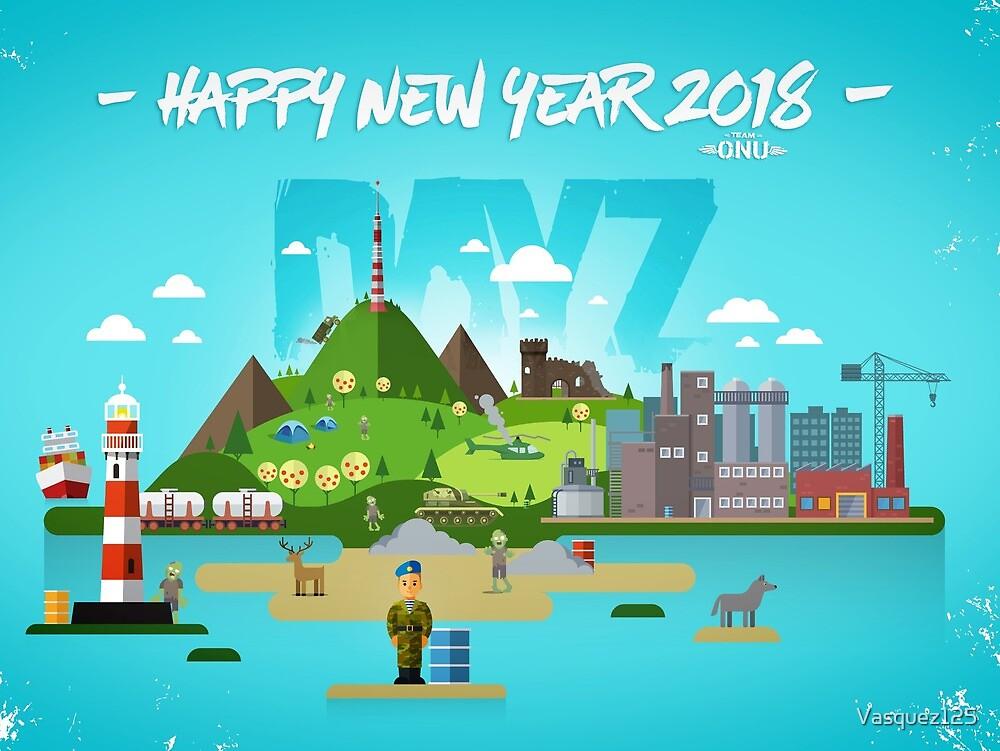 Happy new year 2018 - Dayz Team O.N.U by Vasquez125