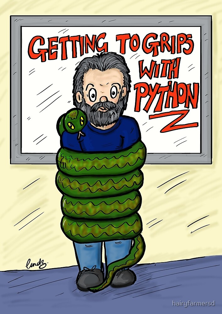 Coding Comedy: Getting to Grips with Python by hairyfarmersd