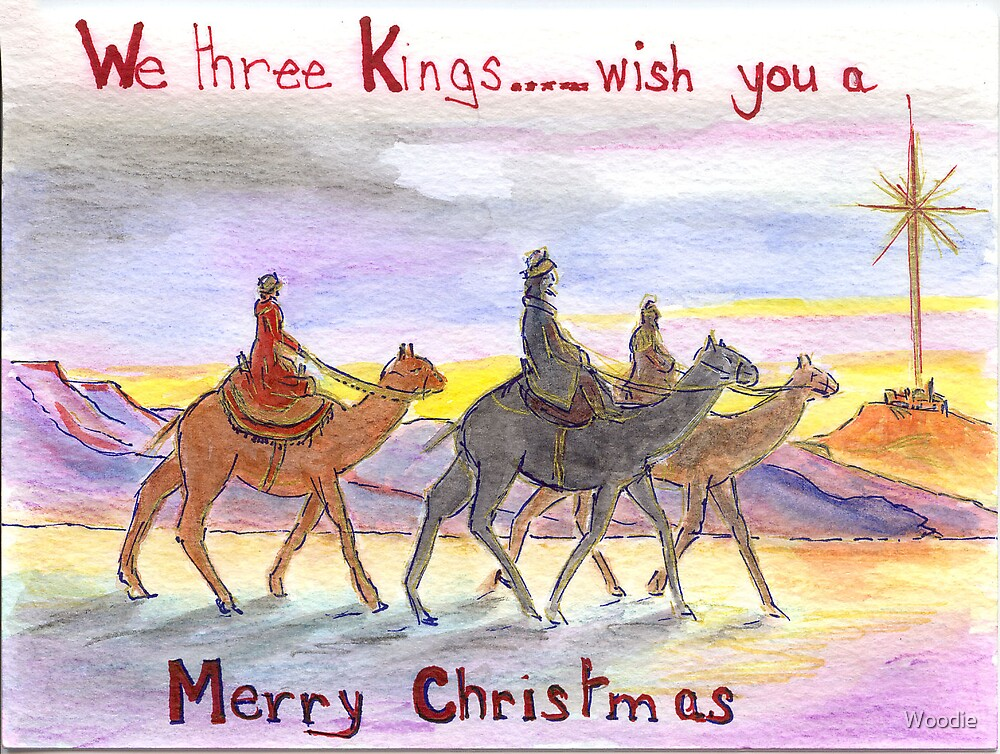 We Three Kings.... by Woodie