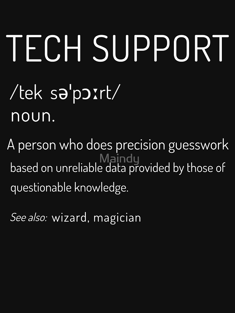 Tech Support Definition by Maindy