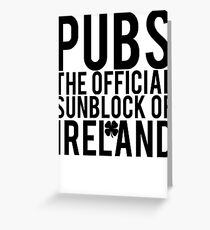 Pubs Irelands Sunblock Greeting Card