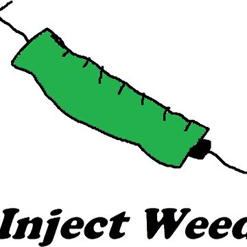 Inject Weed by brewfest