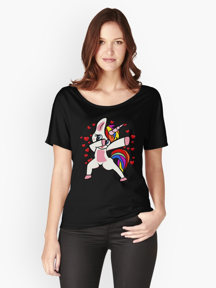 Dabbing Unicorn Valentines Day Love Women S Relaxed Fit T Shirt By