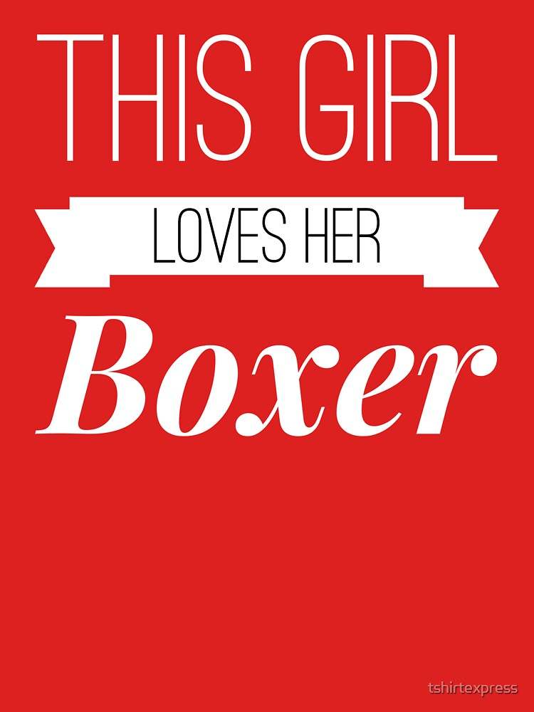 Boxer love by tshirtexpress
