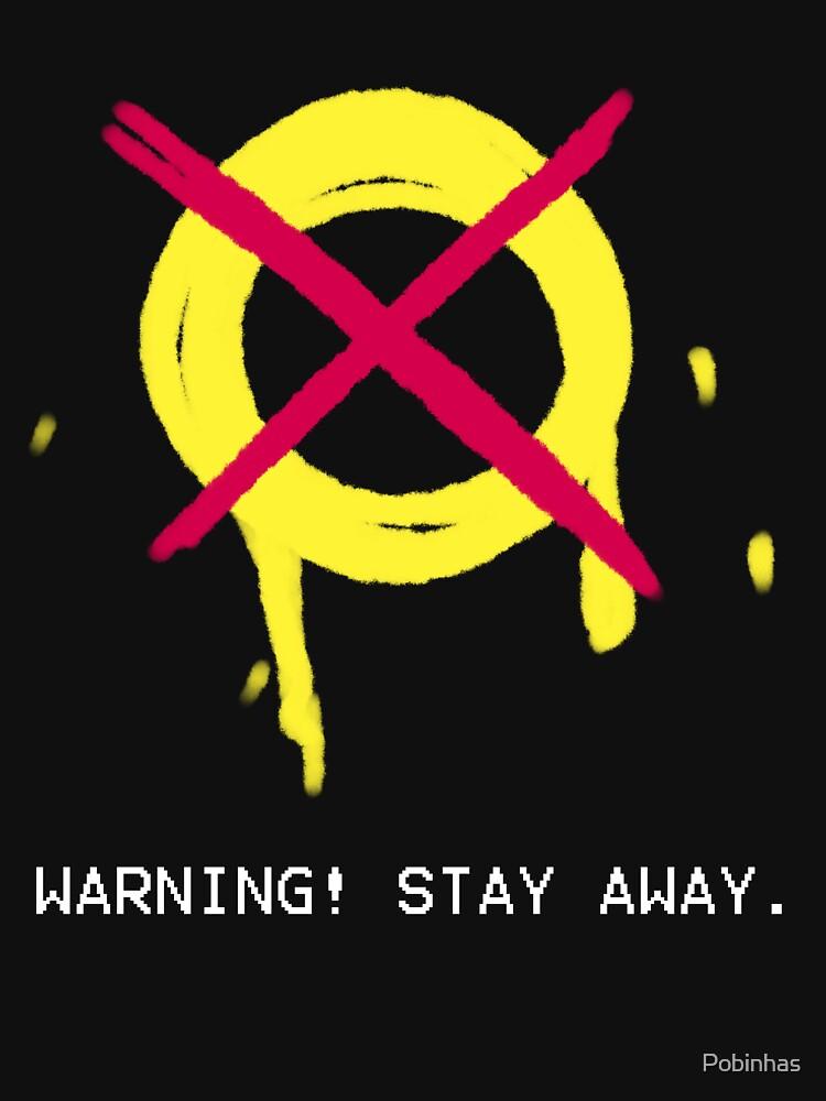 WARNING by Pobinhas