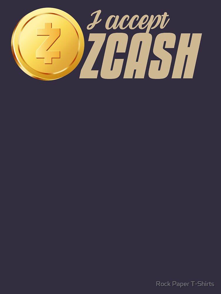 I Accept ZCash (tan) by rockpapershirts