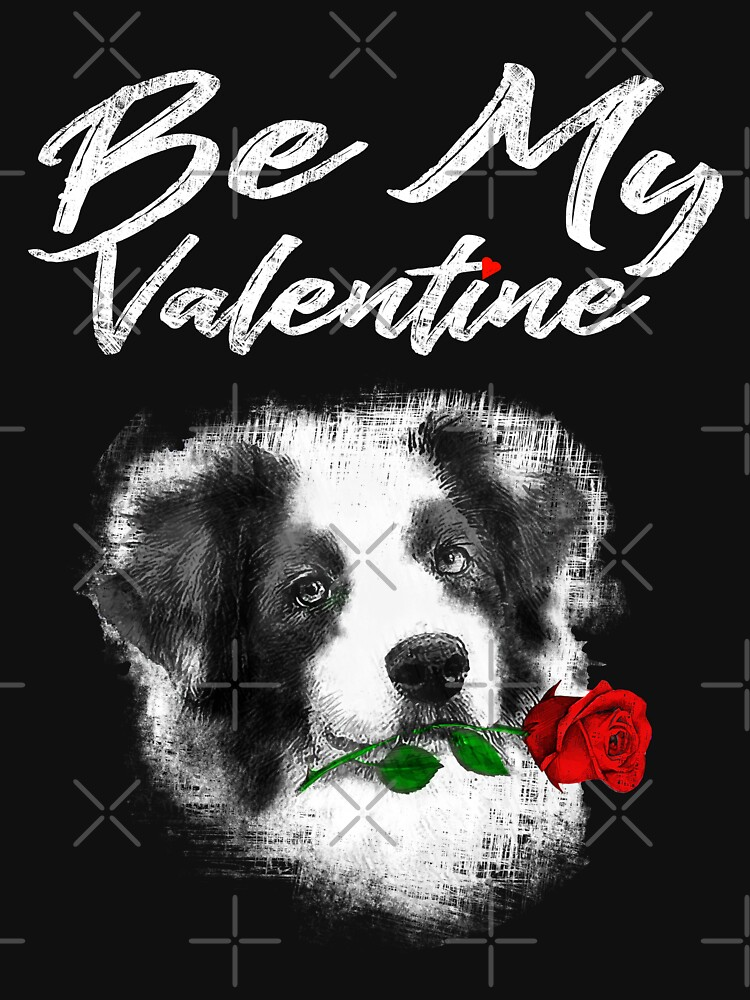 Valentine Dog Shirt Be My Valetine by niftee