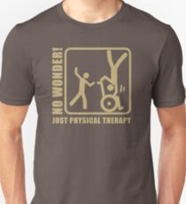 No Wonder Just Physical Therapy VY319 Best Trending Unisex T-Shirt