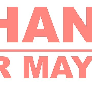 Chano for Mayor by southerncassowa