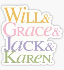Will and Grace Sticker