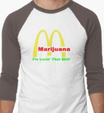 Marijuna I'm Lovin' That Shit ON257 Trending Men's Baseball ¾ T-Shirt